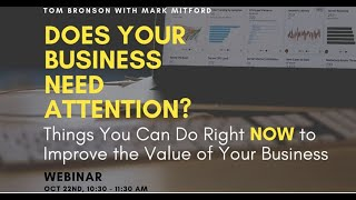 Improve Business Value Webinar with Mark Mitford and Tom Bronson (OCTOBER)