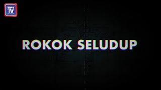 Senario rokok seludup di Malaysia