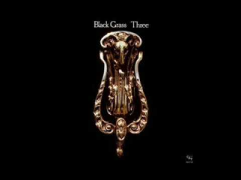 Black Grass - Stormy Weathers