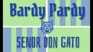 Senor Don Gato (7/18/20)