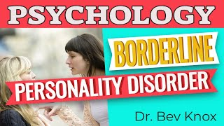Learn Psychology While You Sleep - What is Borderline Personality Disorder