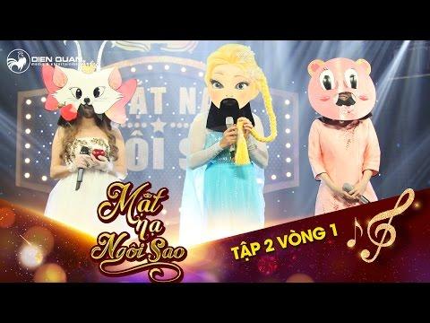 Mặt nạ ngôi sao | Tập 2 vòng 1: Chàng Elsa, Heo xinh xinh và Mèo nhỏ thích cháy hết mình với âm nhạc