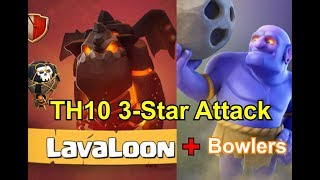 6 Bowler + 4 Lava + Balloons TH10 3 Star Attacks | TH10 War Strategy Clash of Clans | Thang COC