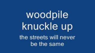 woodpile knuckle up