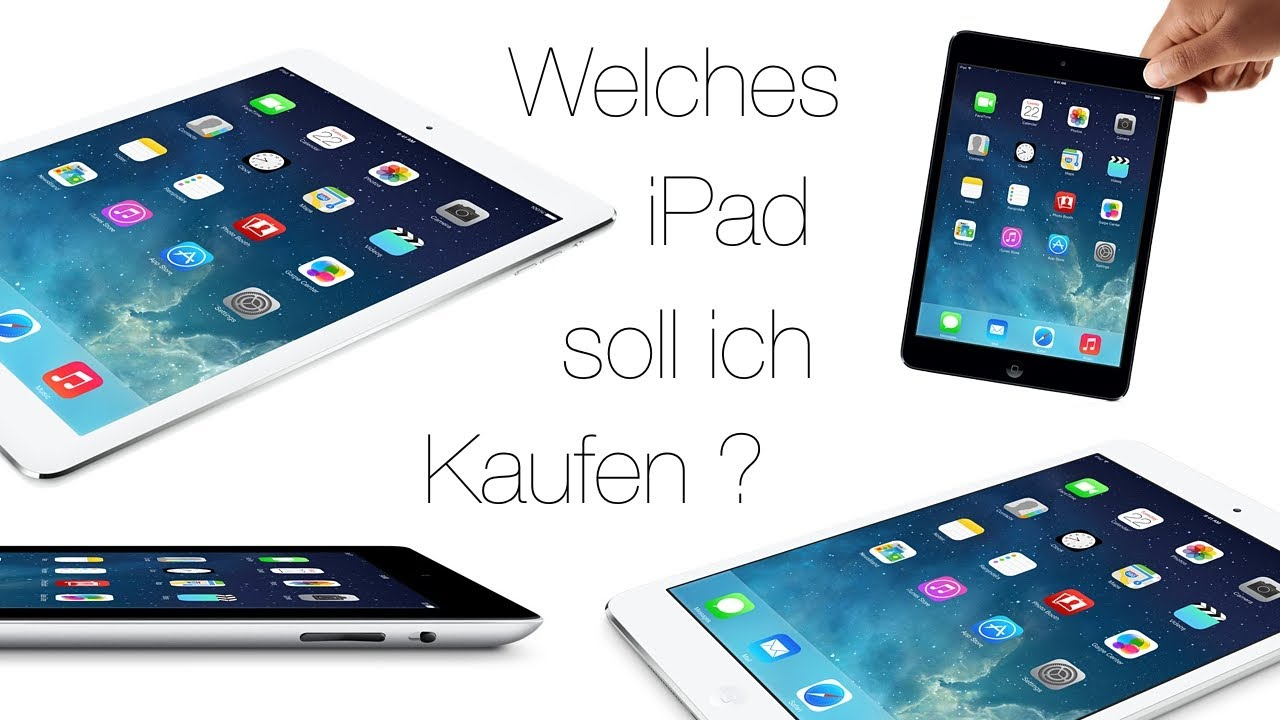 welches ipad soll ich kaufen youtube. Black Bedroom Furniture Sets. Home Design Ideas