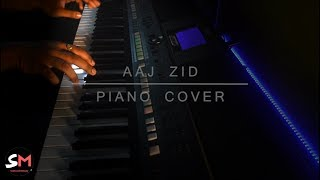 Aaj zid piano cover aksar 2 | hindi song 2017 | arijit singh