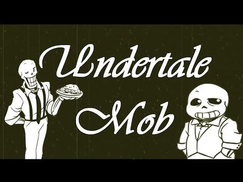 Undertale Mob - The Movie (Undertale Comic Dub)