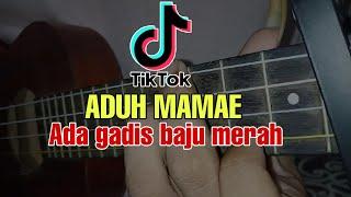 ADUH MAMAE ADA GADIS BAJU MERAH - COVER KENTRUNG SENAR 4 MOCIL SIANIDA