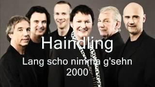 Haindling - Lang scho nimma g