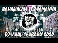 Dj Bahagialah Bersamanya Viral Tiktok  Dj Raihlah Semua Sayangi Dirinya Remix Terbaru  Mp3 - Mp4 Download