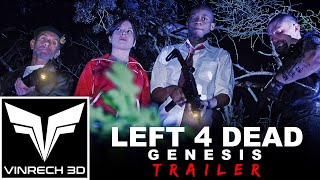 LEFT 4 DEAD Genesis THE MOVIE - TRAILER 1 - REMASTERED