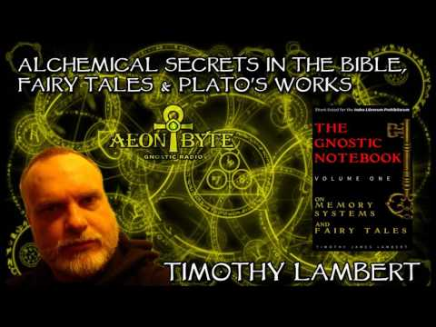 Alchemical Secrets in the Bible, Fairy Tales & Plato's Works