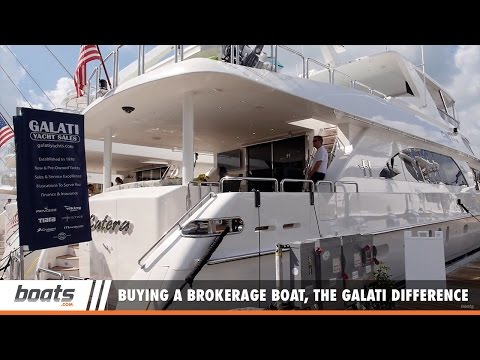 Buying a Brokerage Boat, the Galati Difference