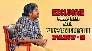 அவுங்கள நாக்கை பிடுங்க கேள்வி கேக்கணும்   Vijay Sethupathi-PART 2   Vikatan Press Meet