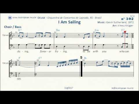 I Am Sailing (Gavin Sutherland) - Choir / Bass