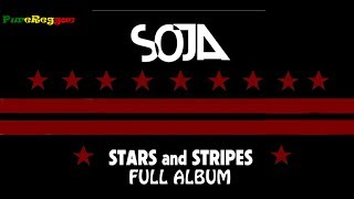 SOJA - Stars and Stripes EP *FULL*
