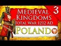 FIRST AMONGST THE PIASTS! Medieval Kingdoms Total War 1212 AD: Poland Campaign Gameplay #3