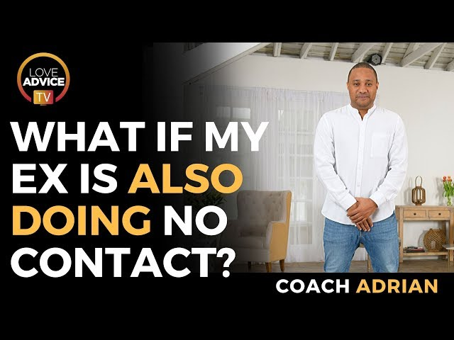 What If My Ex Is Also Doing No Contact | Have I Lost Them For Good?