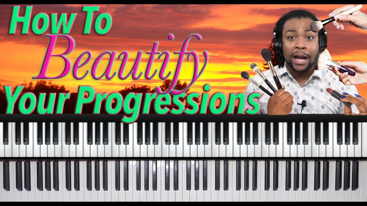 5 Tips To Make Simple Chord Progressions Sound Advanced