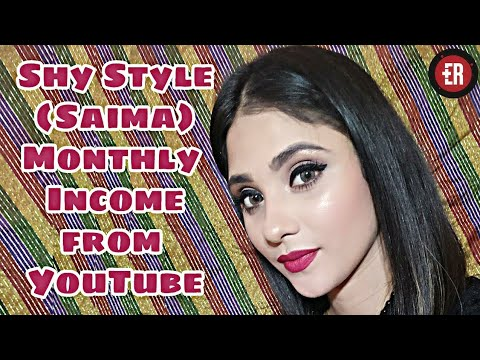 SHY STYLES EARNINGS REVEALED || How much Saima Mam Earns from her Beauty Channel || ShyStyles