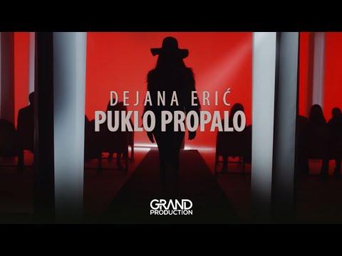 Dejana Erić - Puklo, propalo - (Official Video 2019)
