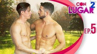 CON LUGAR - T2 / Ep. 5 Campamento gay / Serie web gay