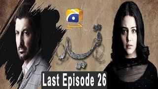 Qaid - Last Episode 26 | HAR PAL GEO
