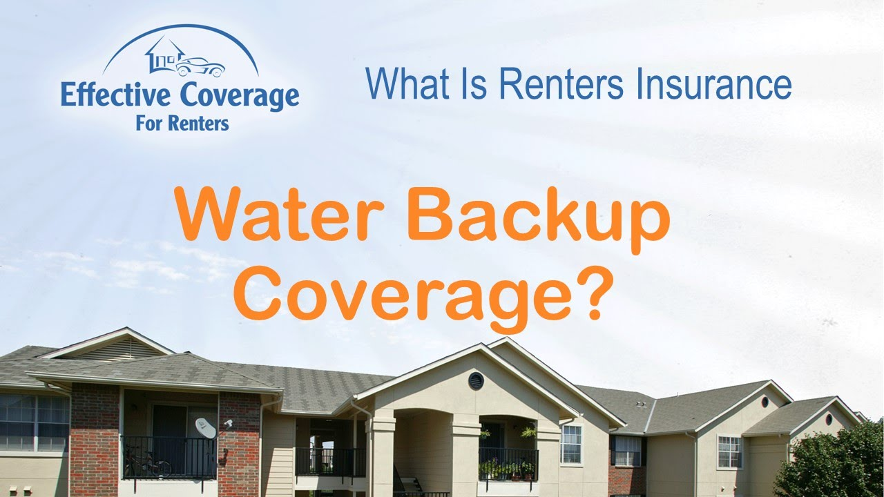 What Is Water Backup Coverage On Renters Insurance