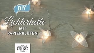DIY: bezaubernde Lichterkette mit Papierblüten [How to] Deko Kitchen