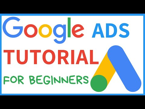Google Ads Tutorial For Beginners 2019 - Create Your First Ad Step By Step