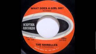What Does A Girl Do- The Shirelles-