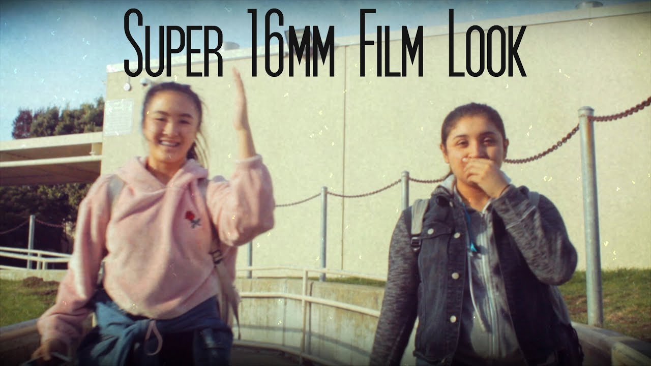 Super 16mm Film Look On Digital Cinematography Quick Vid Free