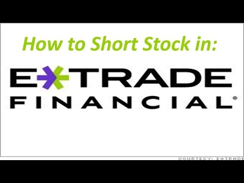 ETrade Sell Short and Buy To Cover Orders