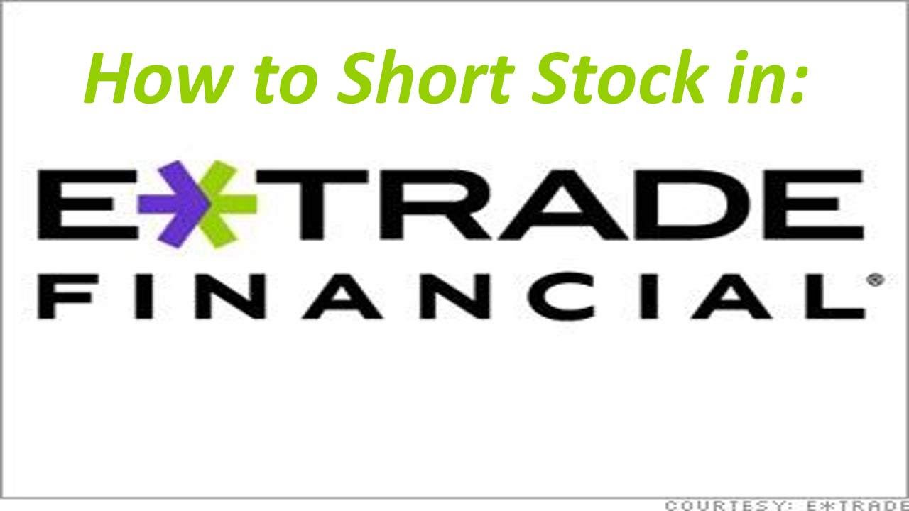 Stop On Quote Etrade How To Short Stock In Etrade  Youtube