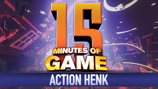 15 Minutes of Game - Action Henk
