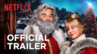 The Christmas Chronicles 2 starring Kurt Russell & Goldie Hawn | Official Trailer | Netflix