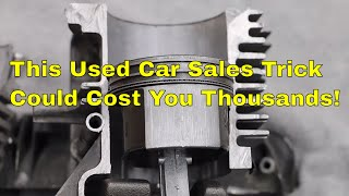 This Used Car Sales Trick Could Cost You Thousands!