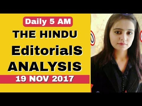 THE HINDU EDITORIAL ANALYSIS 19 NOV  2017(IAS,PCS,BANKING ,SSC,CURRENT AFFAIRS)