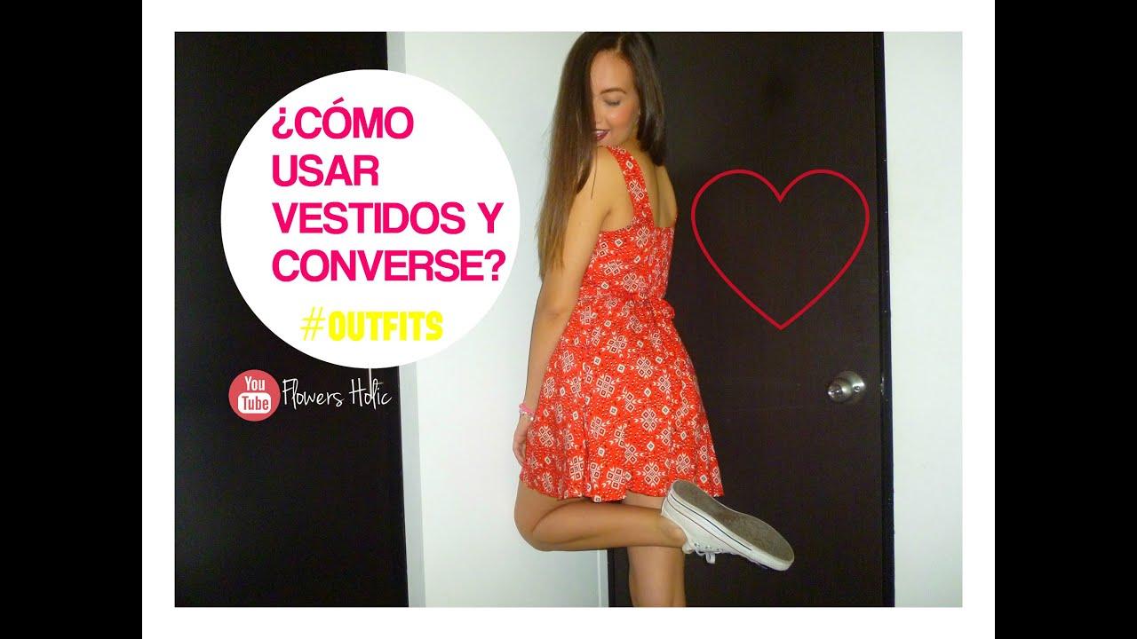 Cómo Usar Vestidos Con Converseflowers Holic
