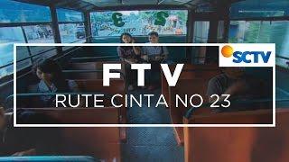 Video FTV SCTV - Rute Cinta No. 23 download MP3, 3GP, MP4, WEBM, AVI, FLV Oktober 2018