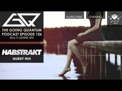 GQ Podcast - Multi-Genre Mix & Habstrakt Guest Mix [Ep.126]