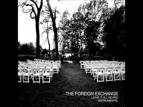 The Foreign Exchange - If She Breaks Your Heart (Instrumental)