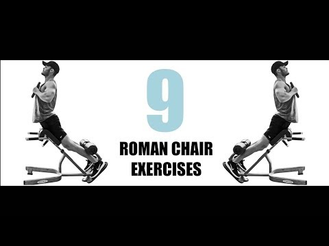 9 ROMAN CHAIR EXERCISES AND THE MUSCLES THEY TARGET