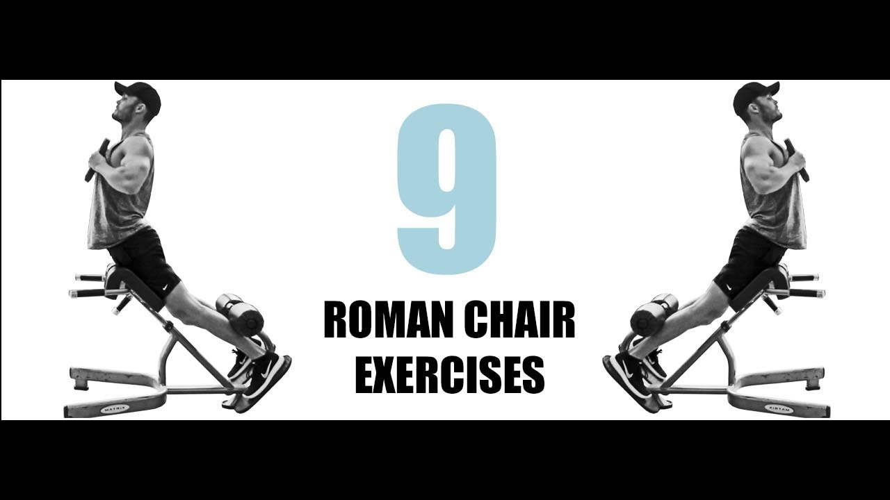 Roman Chair 9 Roman Chair Exercises And The Muscles They Target