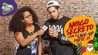 Baixar Amigo Secreto Com O Line Up PT. 1  Festival Teen