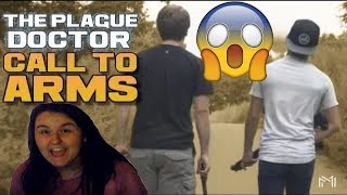 Reaction Video #1 | The Plague doctor~Call To Arms