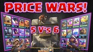 Clash Royale - Prepare for PRICE WARS! Episode 1 - (5 V's 6!)