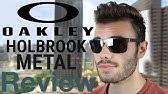 b9ddc4d1670 Oakley Holbrook Metal Review