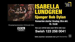 Isabella Lundgren sjunger Bob Dylan