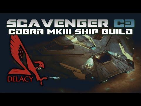 Elite Dangerous Roleplay Build   Scavenger C3 Cobra MKIII Ship Build ► Roleplay / Build Guide